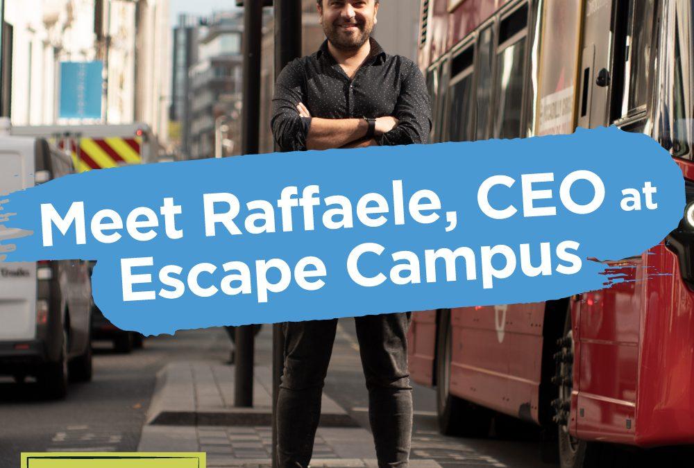 Meet Raffaele, CEO at Escape Campus: