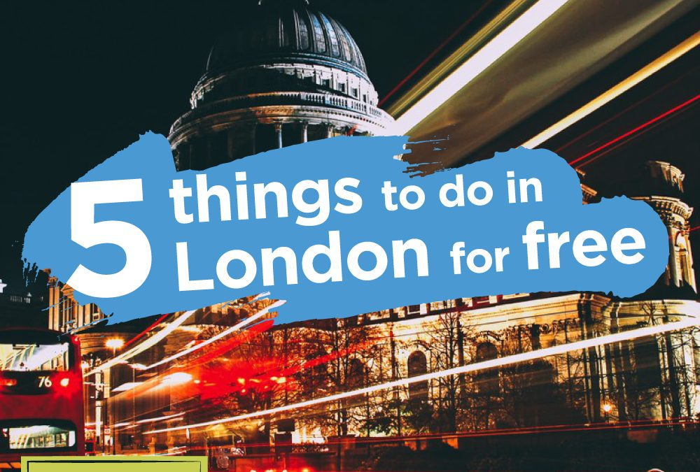 5 things to do in London for FREE