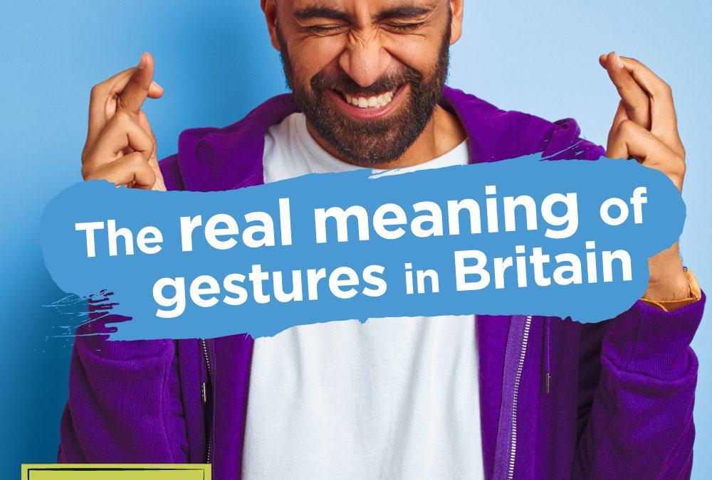 Gestures in Britain