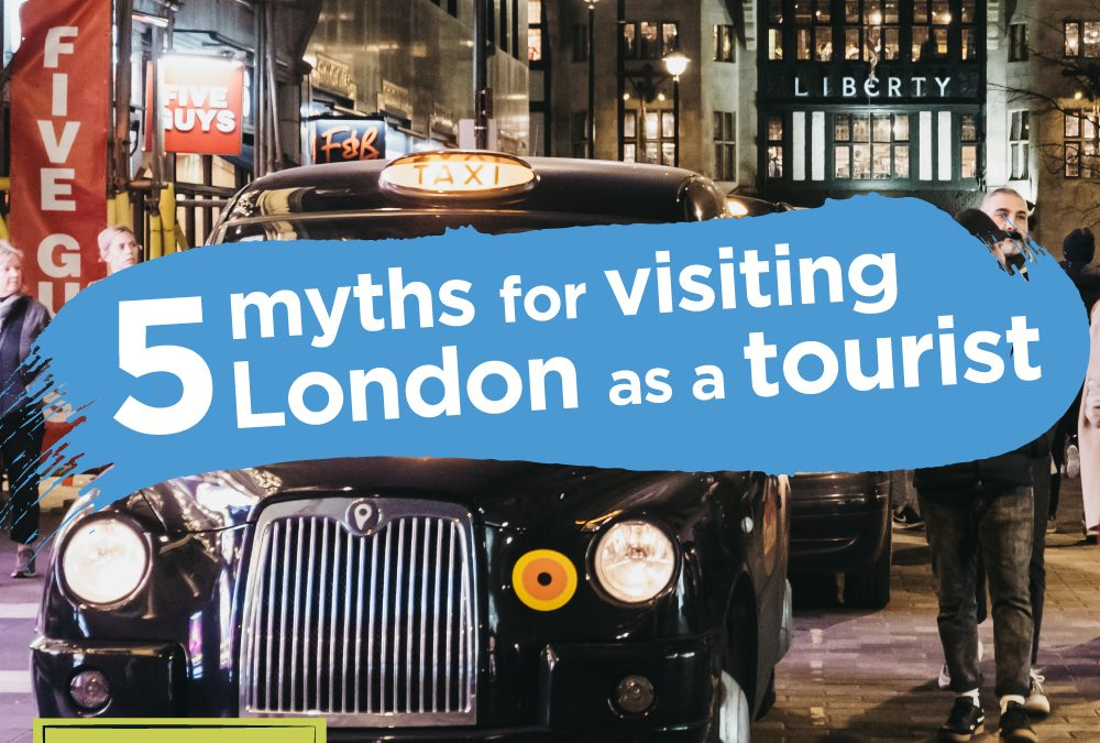 5 myths for tourists visiting London