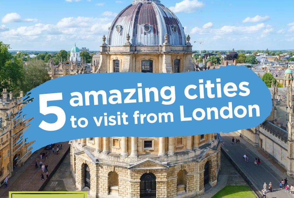 5 amazing cities to visit from London