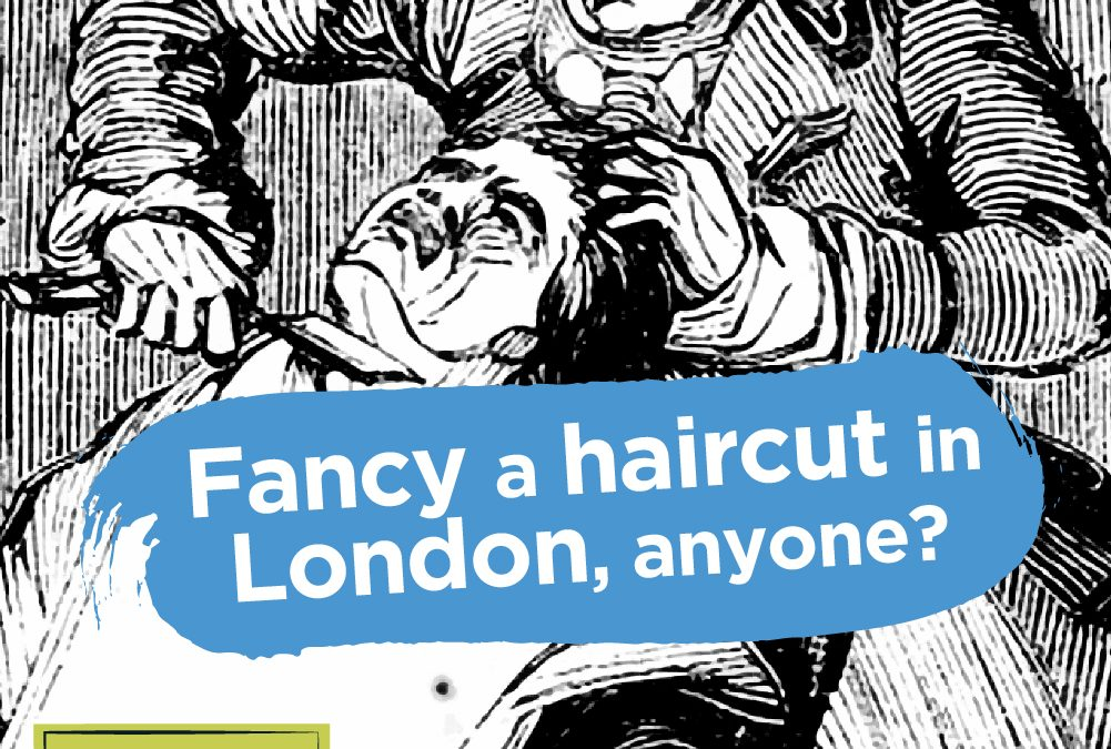 Fancy a haircut in London, anyone?