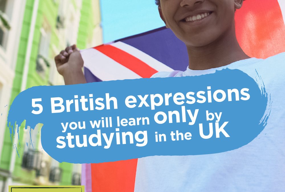 5 British expressions you will learn only by studying in the UK