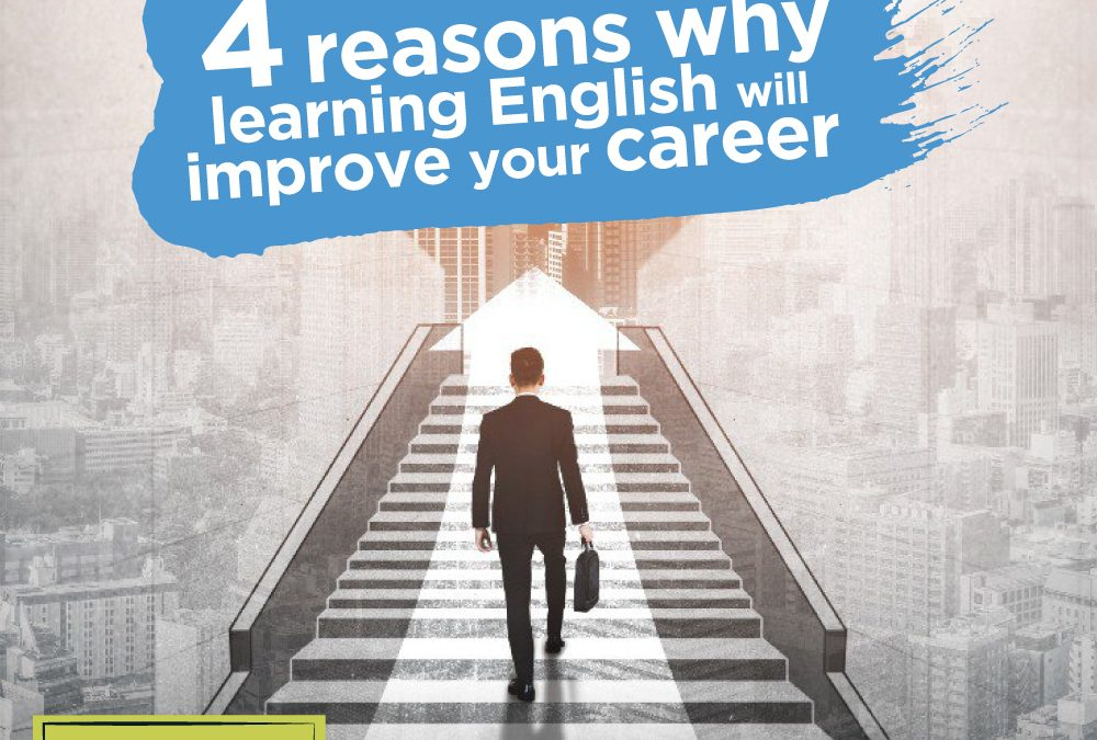 4 Reasons why Learning English will Improve your Career